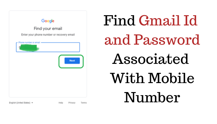 Find Gmail Id and Password Associated With Mobile Number