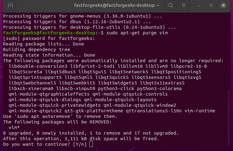 Uninstalling program in ubuntu using purge command.